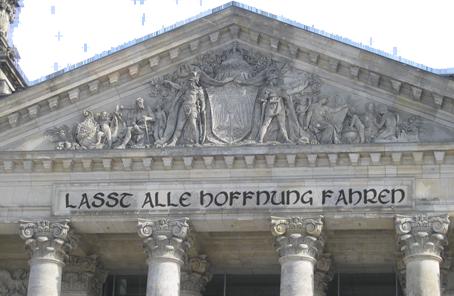 Reichstag: Lasst alle Hoffnung fahren!